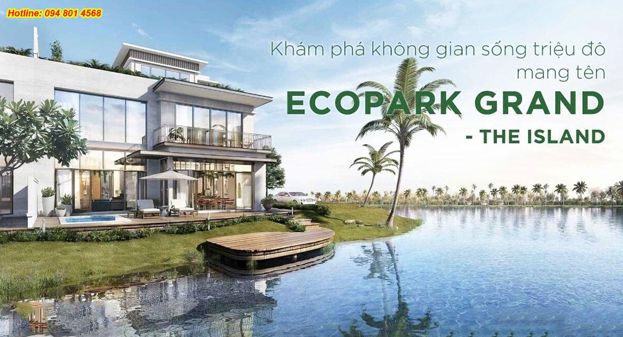 Bật mí về biệt thự đảo lớn Ecopark Grand The Island